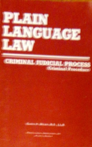 Criminal judicial process (criminal procedure) (Plain language law)