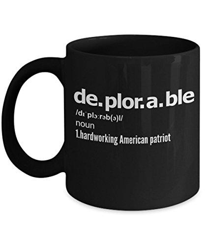 Deplorable Definition Coffee Mug - President Trump Mug, Funny Deplorable Mug, Basket of Deplorables Mug, Donald Trump Coffee Mug, Coffee Cup