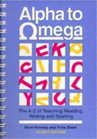 Alpha to Omega: A  to Z  of Teaching Reading, Writing and