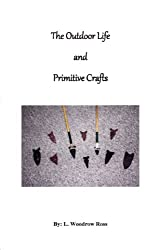 The Outdoor Life and Primitive Crafts