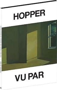 """Afficher """"Hopper vu par"""""""