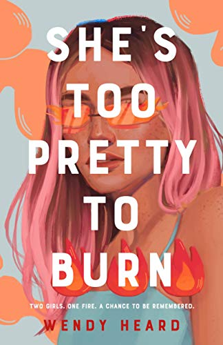 Book Cover: She's Too Pretty to Burn
