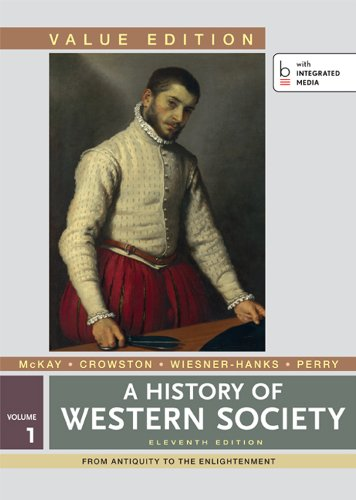 A History of Western Society, Value Edition, Volume 1