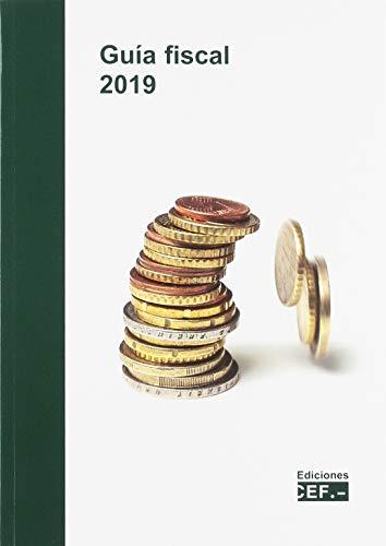 Guía fiscal 2019 por Gabinete jurídico del CEF, Gabinete jurídico del CEF