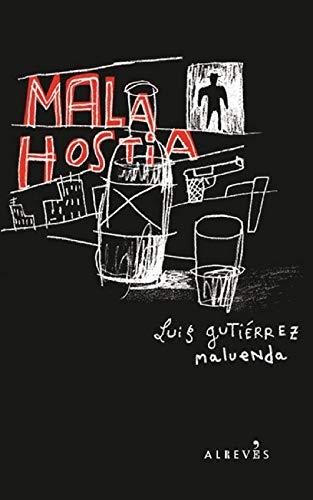 Mala Hostia (Spanish Edition)
