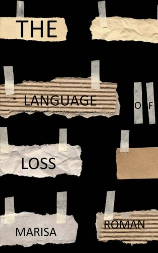 The Language of Loss: A brief collection of stories.