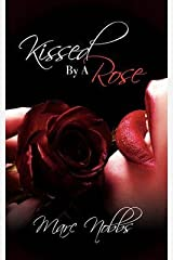 [(Kissed by a Rose)] [By (author) Marc Nobbs] published on (June, 2010) Paperback