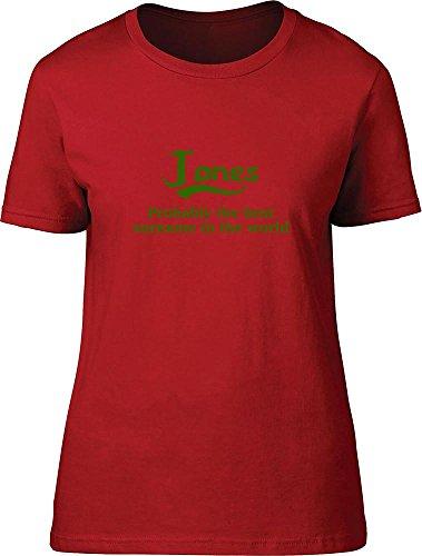 Jones probablemente la mejor apellido en el mundo Ladies T Shirt Rosso