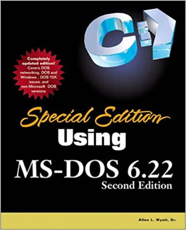 Special Edition Using MS-DOS 6.22 2nd Edition