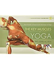 The Key Muscles of Yoga: Scientific Keys, Volume I