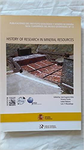 History of research in mineral resources: 13 Cuadernos del Museo ...