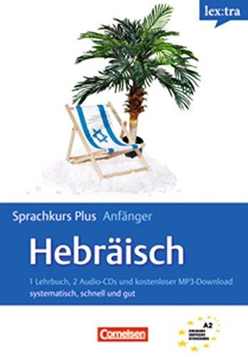Lextra - Hebräisch - Sprachkurs Plus: Anfänger: A1-A2 - Selbstlernbuch mit CDs und kostenlosem MP3-Download
