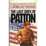 Last Days of Patton, Farago Ladislas, 0425053881