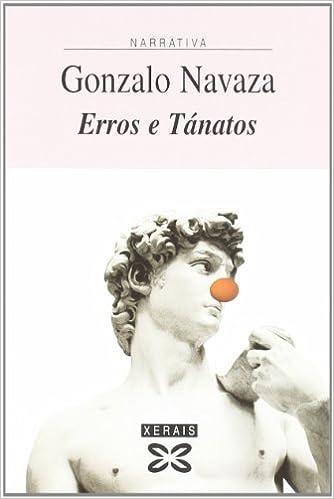 Erros e Tánatos (Edición Literaria - Narrativa): Amazon.es ...