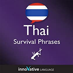 Learn Thai - Survival Phrases Thai, Volume 2: Lessons 31-60