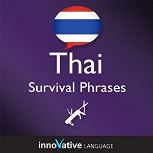 Learn Thai - Survival Phrases Thai, Volume 1: Lessons 1-30 Audiobook