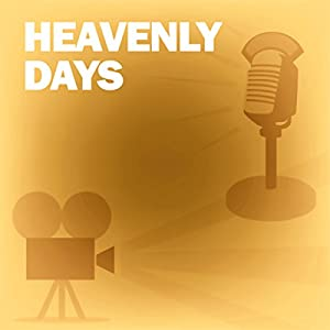 Heavenly Days Radio/TV Program