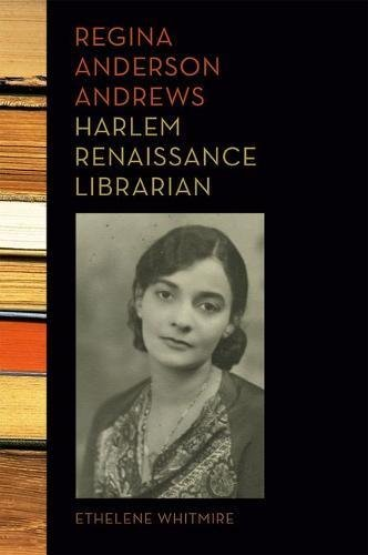 Search : Regina Anderson Andrews, Harlem Renaissance Librarian