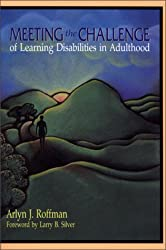 Meeting the Challenge of Learning Disabilities in Adulthood
