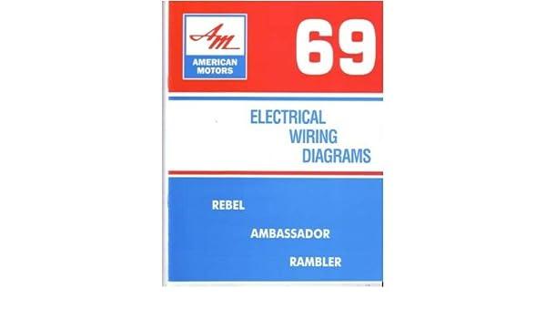 Phenomenal Amazon Com 1969 Amc Ambassador Rambler Rebel Electrical Wiring Wiring Digital Resources Aeocykbiperorg