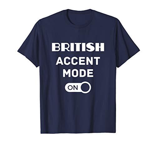 Unique British Accent Mood On Men Man T Shirt Gift