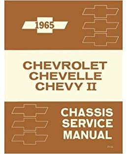 1965 chevelle chevy ii shop service repair manual book amazon com rh amazon com chevelle repair manual chevrolet shop manual 1942