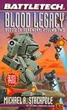 Battletech 21:  Blood Legacy: Blood of Kerensky 2 (Bk. 2)