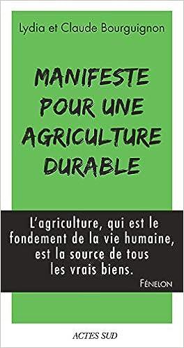 Book's Cover of Manifeste pour une agriculture durable (Français) Broché – 22 juin 2017
