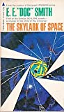 img - for Skylark # 1 -- The Skylark of Space book / textbook / text book