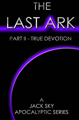 The Last Ark: Part III - The Blackout (Is The Antichrist Already In The Vatican?)