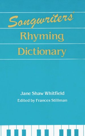 Songwriters Rhyming Dictionary (Rhyming Dictionary Songwriters)