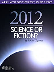 2012, Science of fiction?