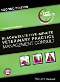 img - for Blackwell's Five-Minute Veterinary Practice Management Consult book / textbook / text book