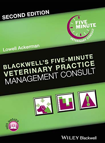 Blackwell's Five-Minute Veterinary Practice Management Consult (Practice Management Medical)