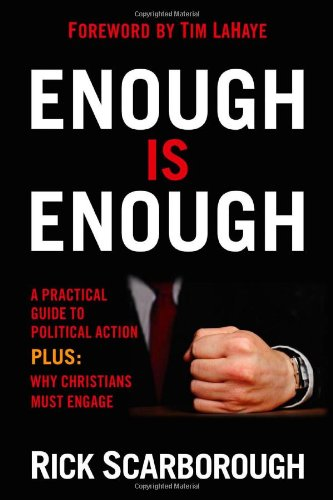 Enough Is Enough: A practical guide to political action at the local, state, and national level PDF