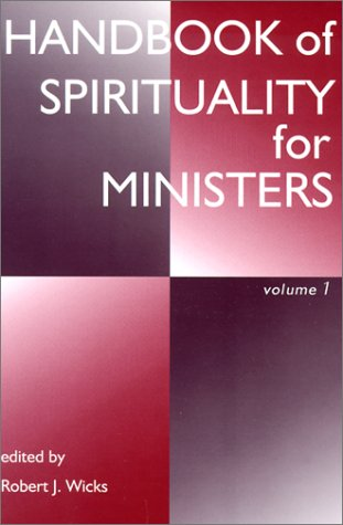Handbook Of Spirituality For Ministers, Volume 1