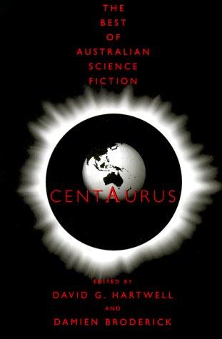 Centaurus: The Best of Australian Science Fiction