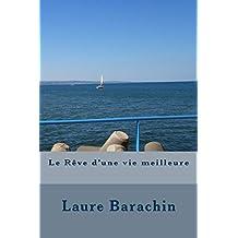 Le Rêve d'une vie meilleure (French Edition)