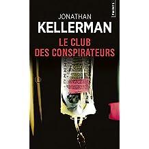 Club des conspirateurs (Le)