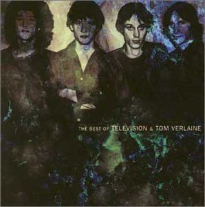 Television Amp Tom Verlaine Best Of Television Amp Tom
