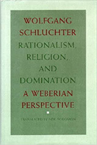 Domination perspective rationalism religion weberian picture