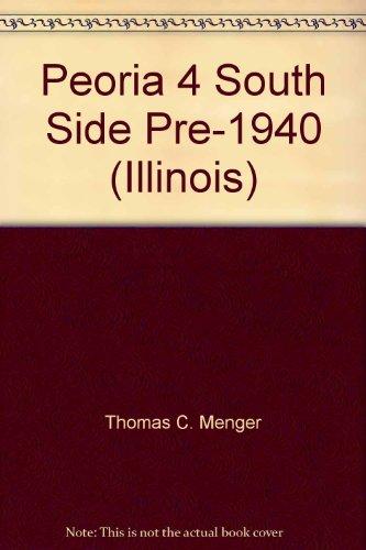 Peoria 4 South Side Pre-1940 (Illinois)
