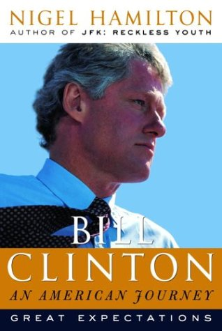 Bill Clinton: An American Journey: Great Expectations