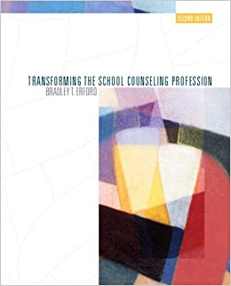 Transforming the School Counseling Profession (2nd Edition)