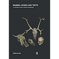 Mammal Bones and Teeth: An Introductory Guide to Methods of Identification (UCL Institute of Archaeology Publications) (English Edition)