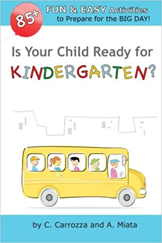 Is Your Child Ready For Kindergarten >> Is Your Child Ready For Kindergarten 85 Fun Easy Activities To