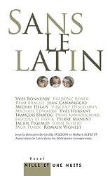 Sans le latin... (Essais)