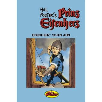 Prinz Eisenherz: Comic-Klassiker / Eisenherz' Sohn Arn