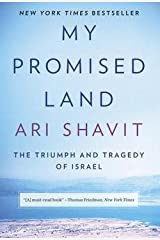 Ari Shavit: My Promised Land : The Triumph and Tragedy of Israel (Hardcover); 2013 Edition Hardcover
