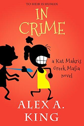 In Crime: A Kat Makris Greek Mafia Novel